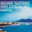 Napoli è la prima tappa del Giro d'Italia 2013: grande partenza il 4 maggio dal lungomare liberato